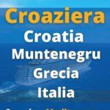 croaziera Grecia, Croatia, Muntenegru si Italia cu vasul MSC Splendida
